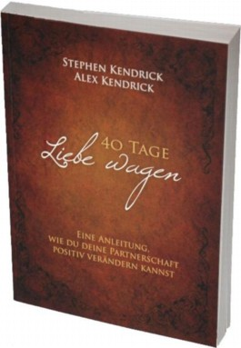 40 Tage Liebe wagen (Bekannt aus dem Film FIREPROOF)
