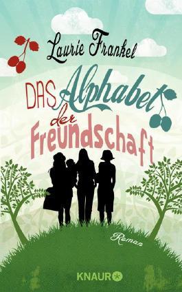 http://cover.allsize.lovelybooks.de.s3.amazonaws.com/Das-Alphabet-der-Freundschaft--Roman-9783426412282_xxl.jpg