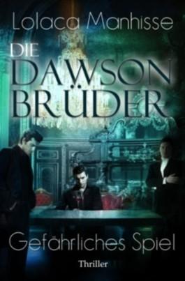 Die Dawson Brüder