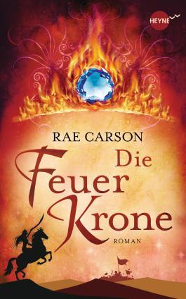 http://www.randomhouse.de/Buch/Die-Feuerkrone-Roman/Rae-Carson/e427081.rhd