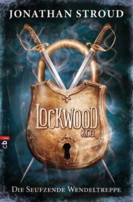 Lockwood und Co - Die Seufzende Wendeltreppe