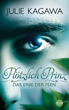 http://cover.allsize.lovelybooks.de.s3.amazonaws.com/Plotzlich-Prinz---Das-Erbe-der-Feen--Band-1---Roman-9783453268661_xxl.jpg