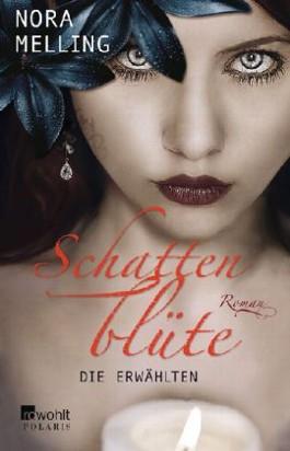 http://cover.allsize.lovelybooks.de.s3.amazonaws.com/Schattenblute--Die-Erwahlten-9783499267024_xxl.jpg