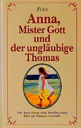 Anna, Mister Gott und der unglubige Thomas