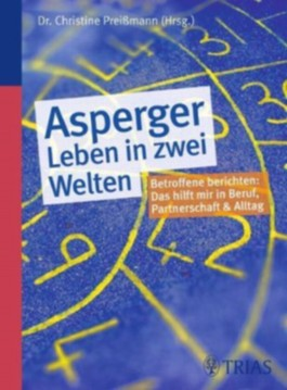 Asperger - Leben in zwei Welten
