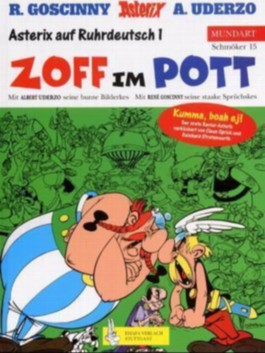 Asterix Mundart / Zoff im Pott (Ruhrpott I)