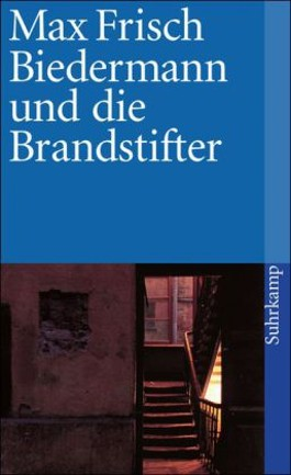 Biedermann und die Brandstifter