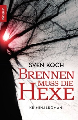 Brennen muss die Hexe