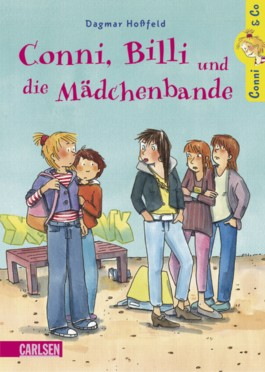 Conni &amp; Co, Band 5: Conni, Billi und die Mdchenbande