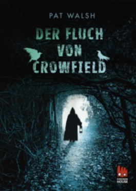 Crowfield: Der Fluch von Crowfield