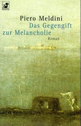 Das Gegengift zur Melancholie