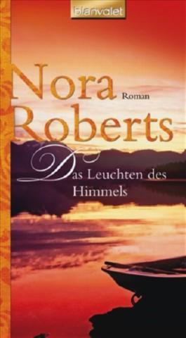 Nora Roberts Das Leuchten Des Himmels
