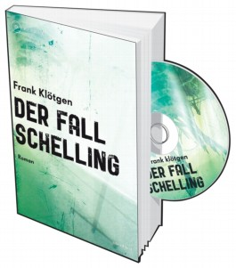 Der Fall Schelling, m. Audio-CD