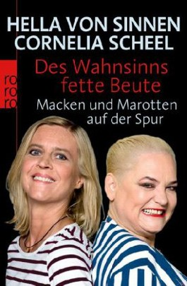Des Wahnsinns fette Beute