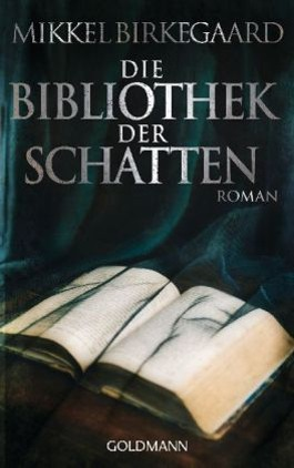 Die Bibliothek der Schatten
