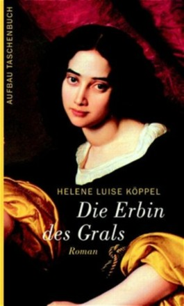 Die Erbin des Grals