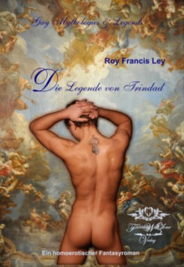 Die Legende von Trindad: Gay Mythologies & Legends