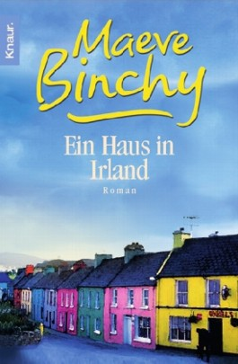 ein haus in irland von maeve binchy bei lovelybooks liebesromane. Black Bedroom Furniture Sets. Home Design Ideas