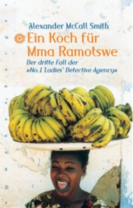 Ein Koch fr Mma Ramotswe