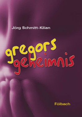 Gregors Geheimnis