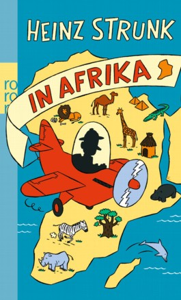 Heinz Strunk in Afrika