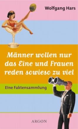 http://cover.allsize.lovelybooks.de.s3.amazonaws.com/maenner_wollen_nur_das_eine_und_frauen_reden_sowieso_zu_viel-9783870245368_xxl.jpg