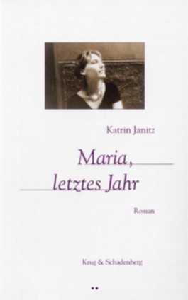 Maria, letztes Jahr