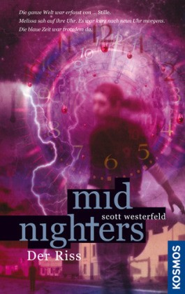 Midnighters Band 3 - Der Riss