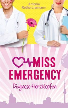 Miss Emergency - Diagnose Herzklopfen