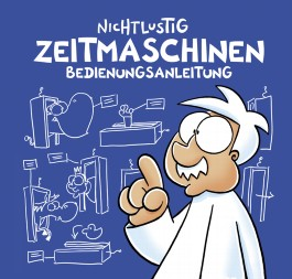 Nichtlustig: Zeitmaschinen Bedienungsanleitung