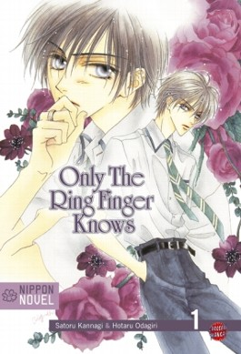 Only the ring finger knows / Only The Ring Finger Knows (Nippon Novel), Band 1