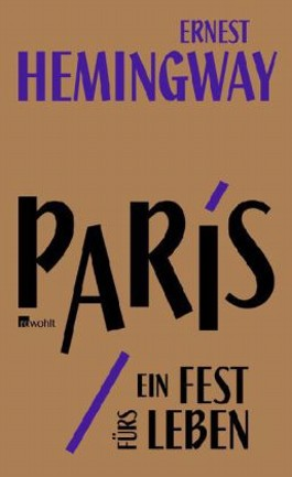Paris, ein Fest frs Leben