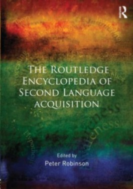Routledge Encyclopedia of Second Language Acquisition