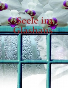 Seele Im Glashaus
