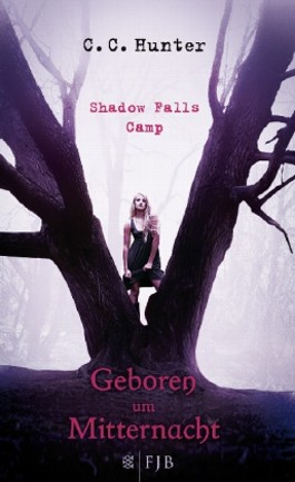 Shadow Falls Camp - Geboren um Mitternacht