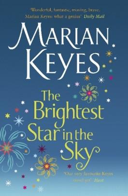 the brightest star in the sky der hellste stern am himmel englische ausgabe von marian keyes. Black Bedroom Furniture Sets. Home Design Ideas