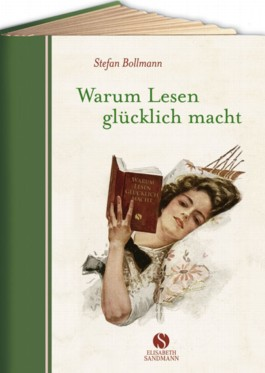 Warum Lesen glcklich macht