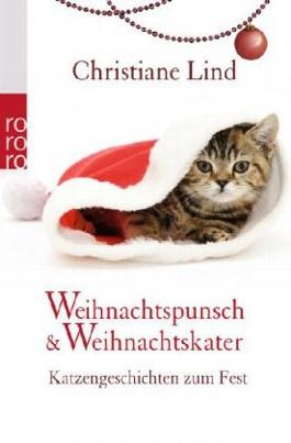 http://cover.allsize.lovelybooks.de.s3.amazonaws.com/weihnachtspunsch_und_weihnachtskater-9783499259708_xxl.jpg